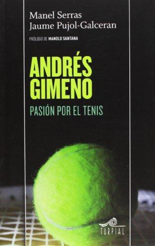 Andres Gimeno. Pasión Por El Tenis (Mirador)