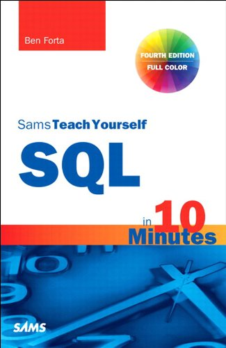 SQL in 10 Minutes, Sams Teach Yourself (English Edition)
