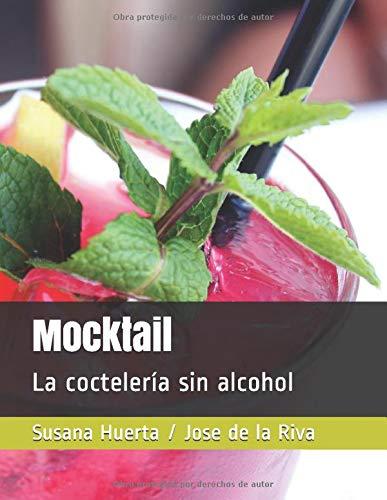 Mocktail: La coctelería sin alcohol