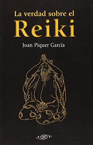 VERDAD SOBRE EL REIKI,LA (Filosofia Oriental)