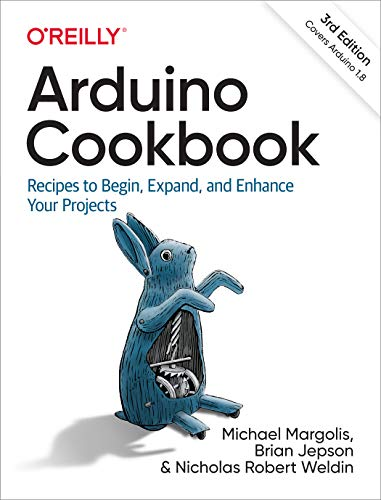 Arduino Cookbook: Recipes to Begin, Expand, and Enhance Your Projects (English Edition)