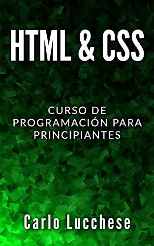 HTML & CSS: Curso de programacion para principiantes