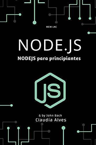 Node.js: NODEJS para principiantes