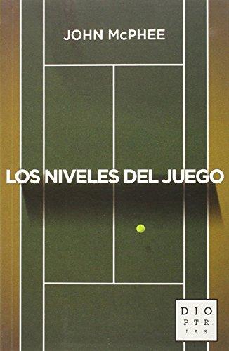 Los Niveles Del Juego (DIOPTRIAS)