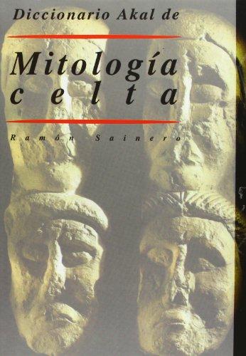 Diccionario Akal de Mitología celta: 24 (Diccionarios)