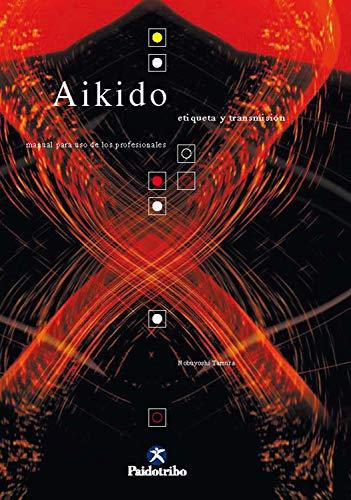 Aikido: Etiqueta y transmisión