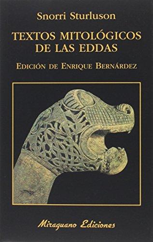 Textos Mitológicos de las Eddas (Libros de los Malos Tiempos)