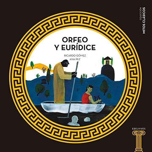 Orfeo y Eurídice: 5 (Mitos clásicos)