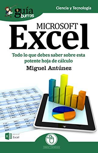 GuíaBurros Excel: Todo lo que debes saber sobre esta potente hoja de cálculo