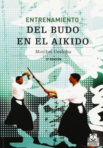 Entrenamiento del budo en el aikido (Artes Marciales)