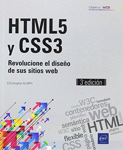 HTML5 Y CSS3 - Revolucione El Diseño De Sus Sitios Web - 3ª edición
