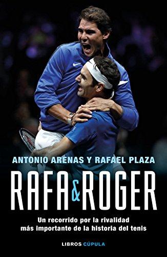 Rafa & Roger: Un recorrido por la rivalidad más importante de la historia del tenis (Deportes)