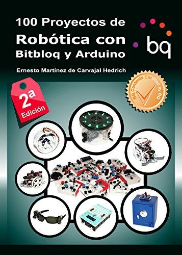 100 Proyectos de Robótica con Bitbloq y Arduino