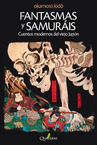 FANTASMAS Y SAMURÁIS.: Cuentos modernos del viejo Japón