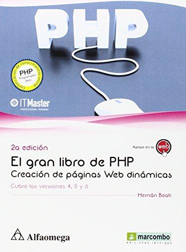 Gran Libro De PHP. Creación De Paginas Web Dinámicas - 2ª Edición