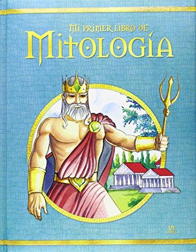 Mi Primer Libro De Mitología (Lecturas Inolvidables)